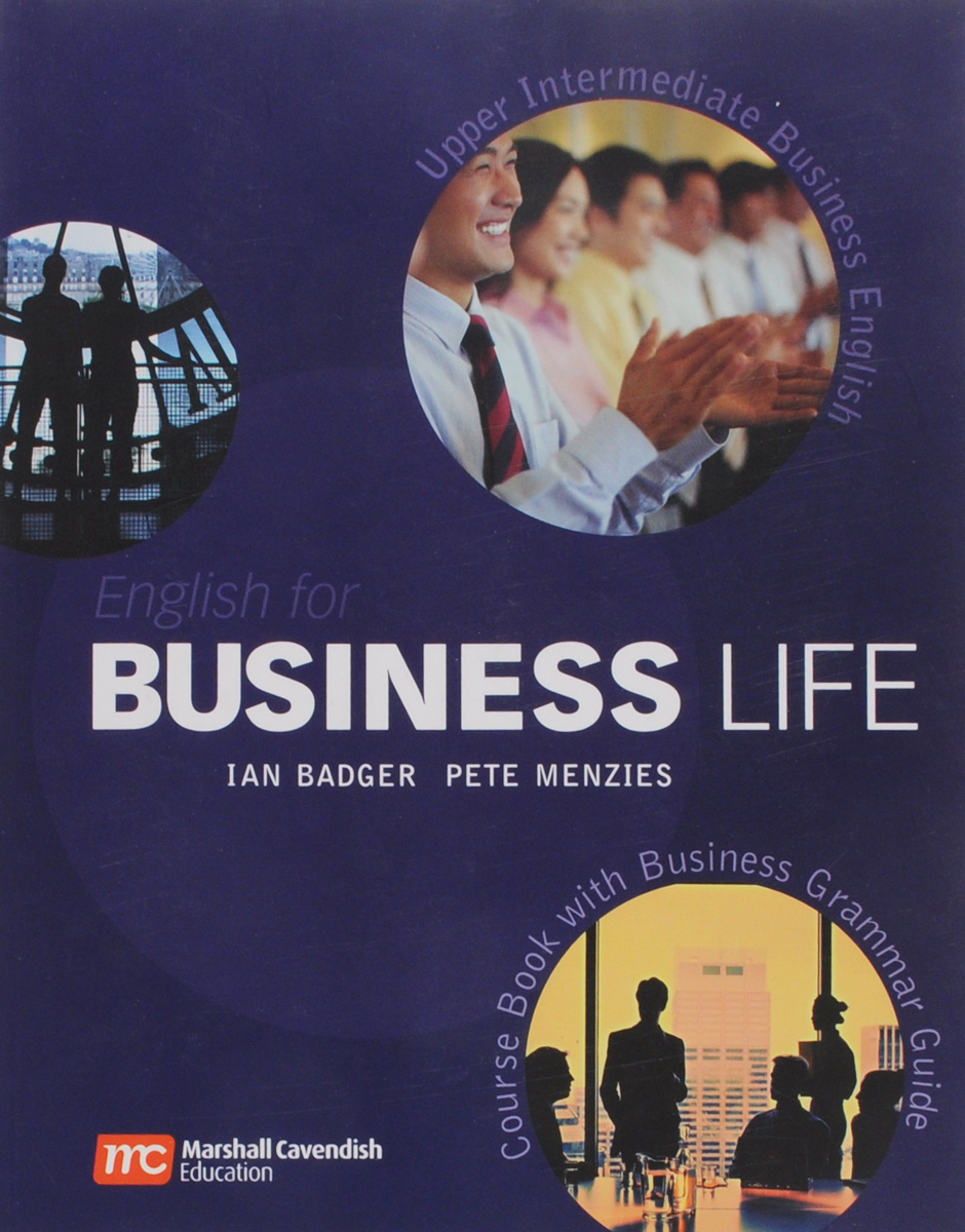 English for Business Life: Upper Intermediate: Course Book with Business Grammar Guide and Detachable Answer Key new english file upper intermediate students book six level general english course for adults