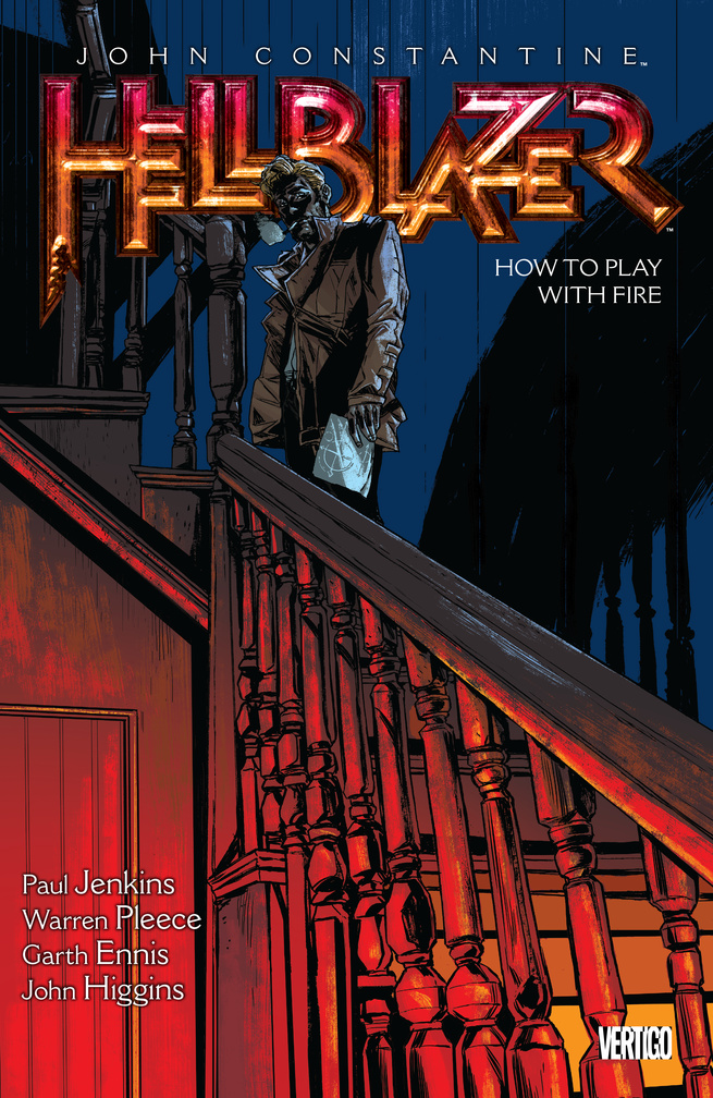 John Constantine, Hellblazer: Vol. 12: How to Play with Fire driven to distraction