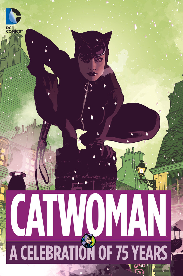 Catwoman: A Celebration of 75 Years will eisner a centennial celebration
