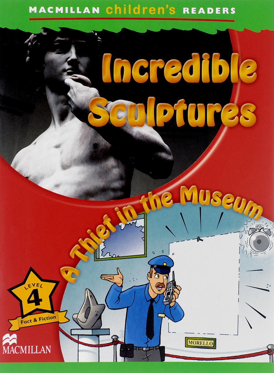 Incredible Sculptures: A Thief in the Museum: Level 4 pam walker the science teacher s activity a day grades 5 10 over 180 reproducible pages of quick fun projects that illustrate basic concepts