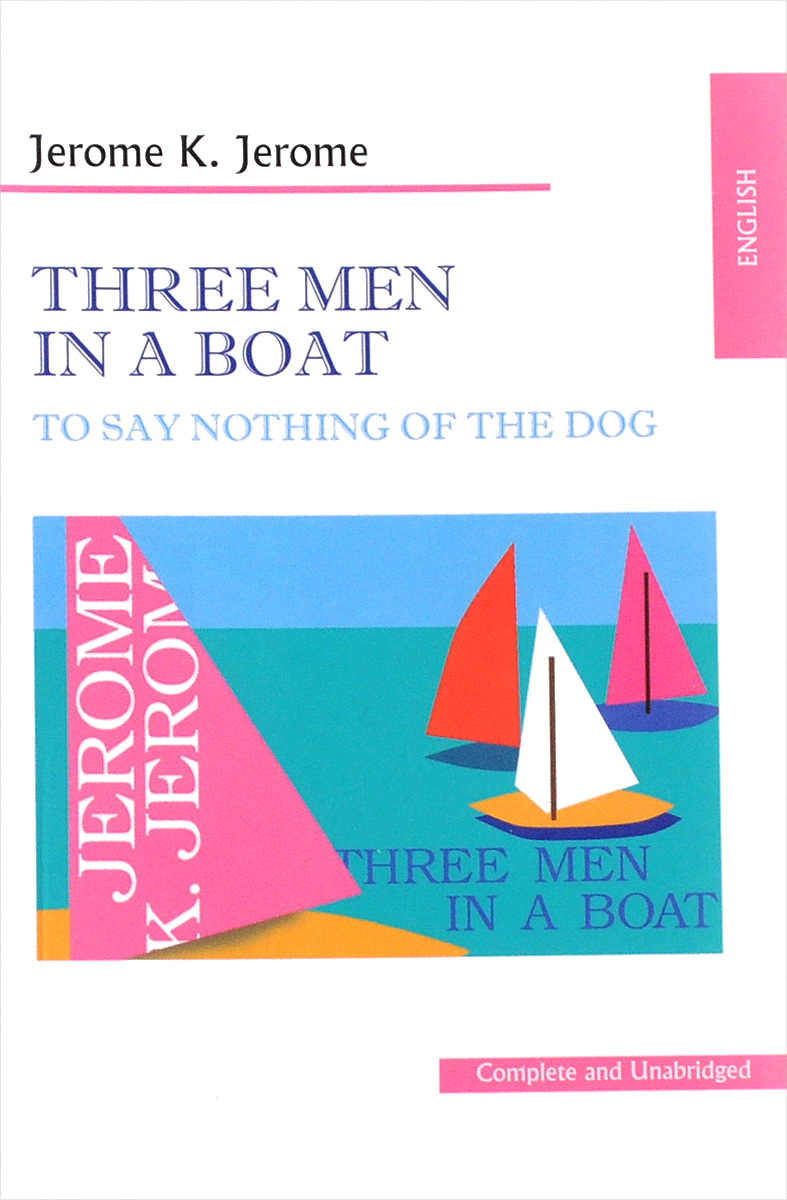 Jerome K. Jerome Three Men in a Boat three men in a boat cd