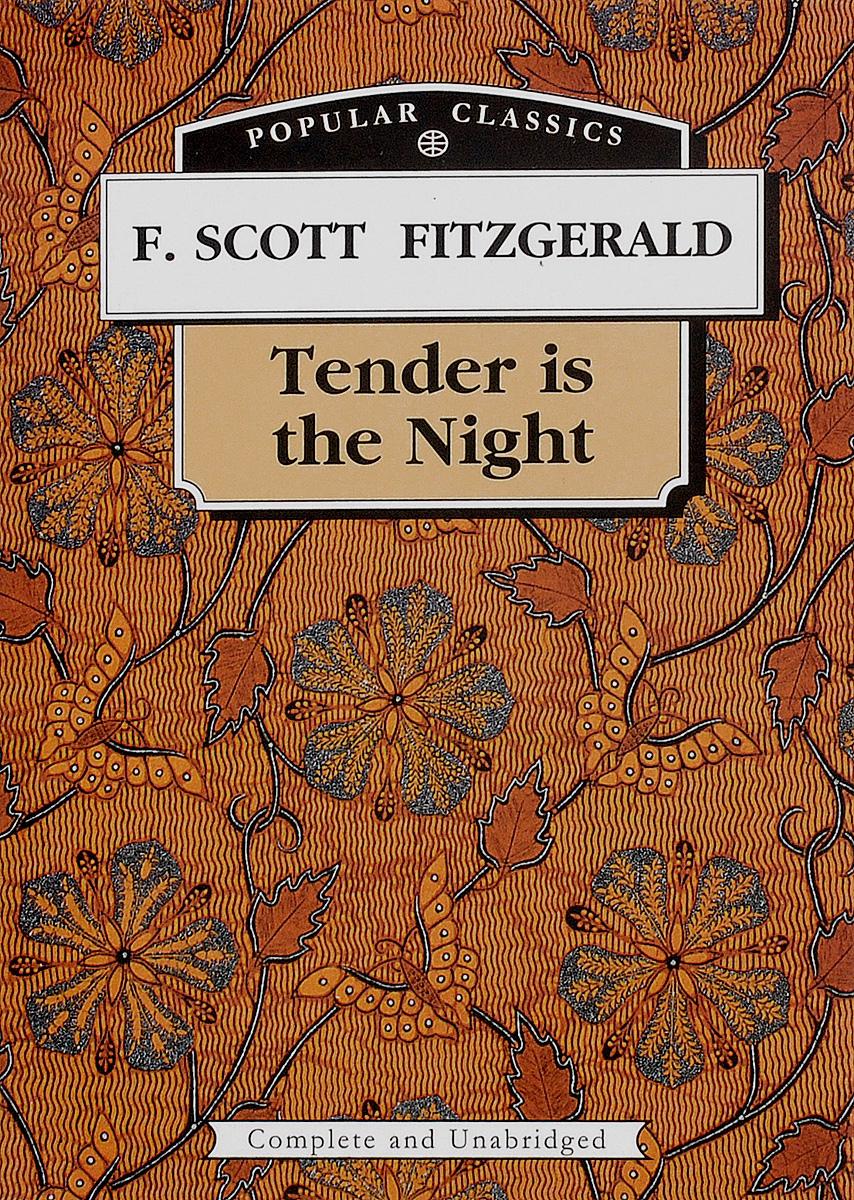 F. Scott Fitzgerald Tender is the Night fitzgerald f the great gatsby stage 5 сd