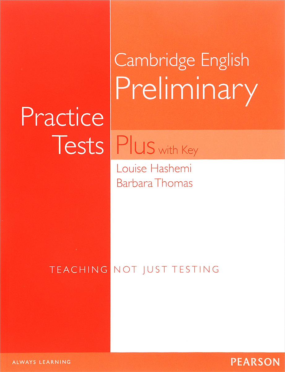 Cambridge English Preliminary: Practice Tests Plus with Key
