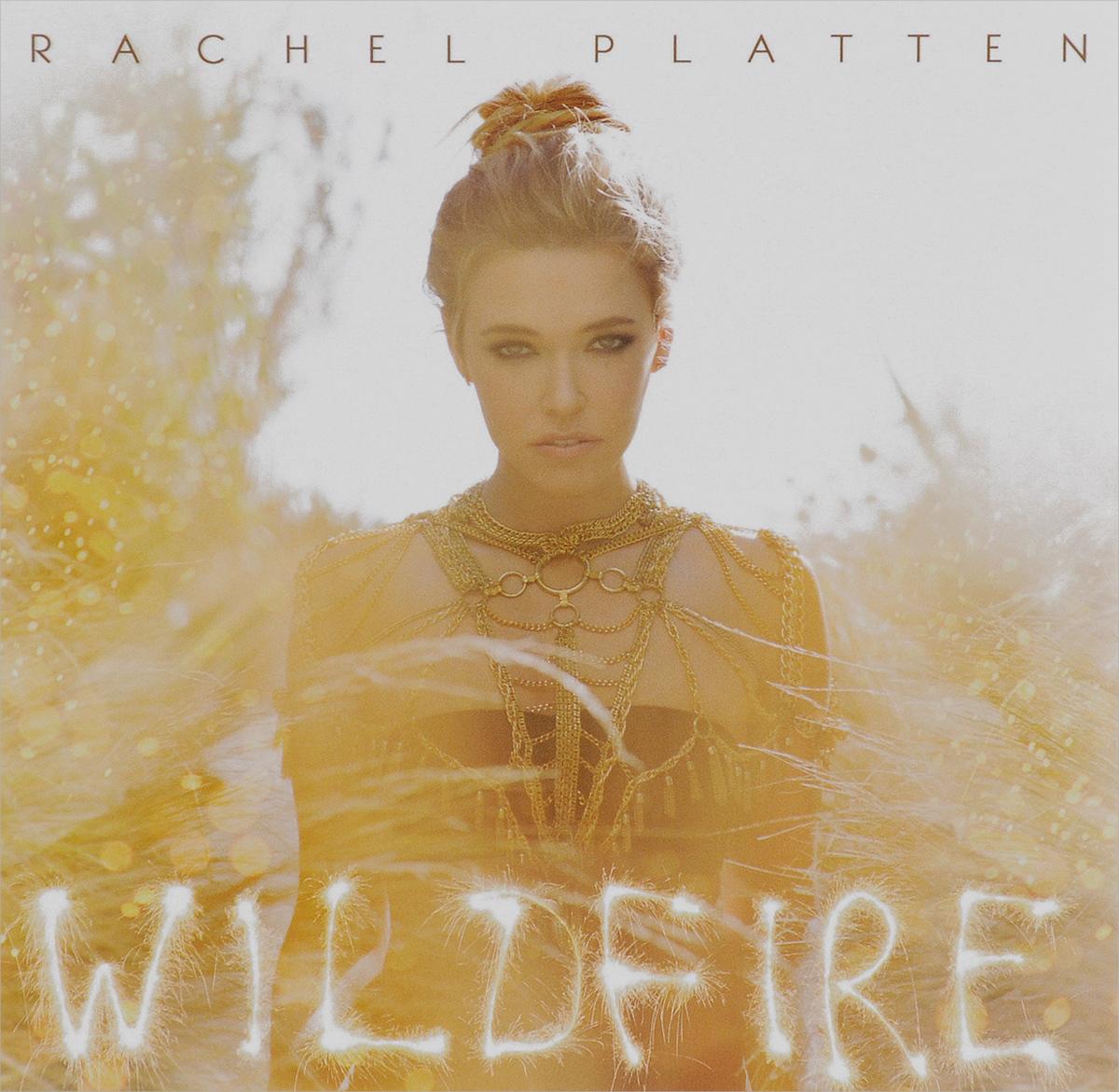 Rachel Platten Rachel Platten. Wildfire. Deluxe Version wildfire