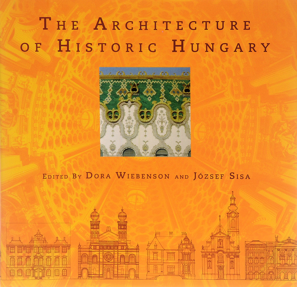The Architecture of Historic Hungary architecture of the north western district of azerbaijan