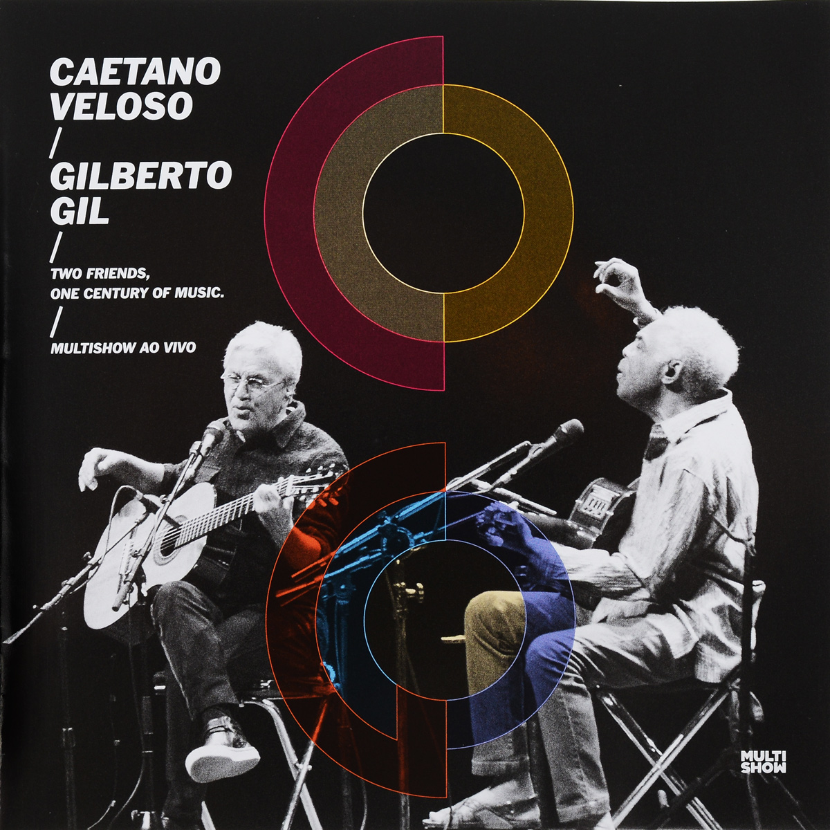 Caetano Veloso, Gilberto Gil. Multishow Ao Vivo (2 CD)