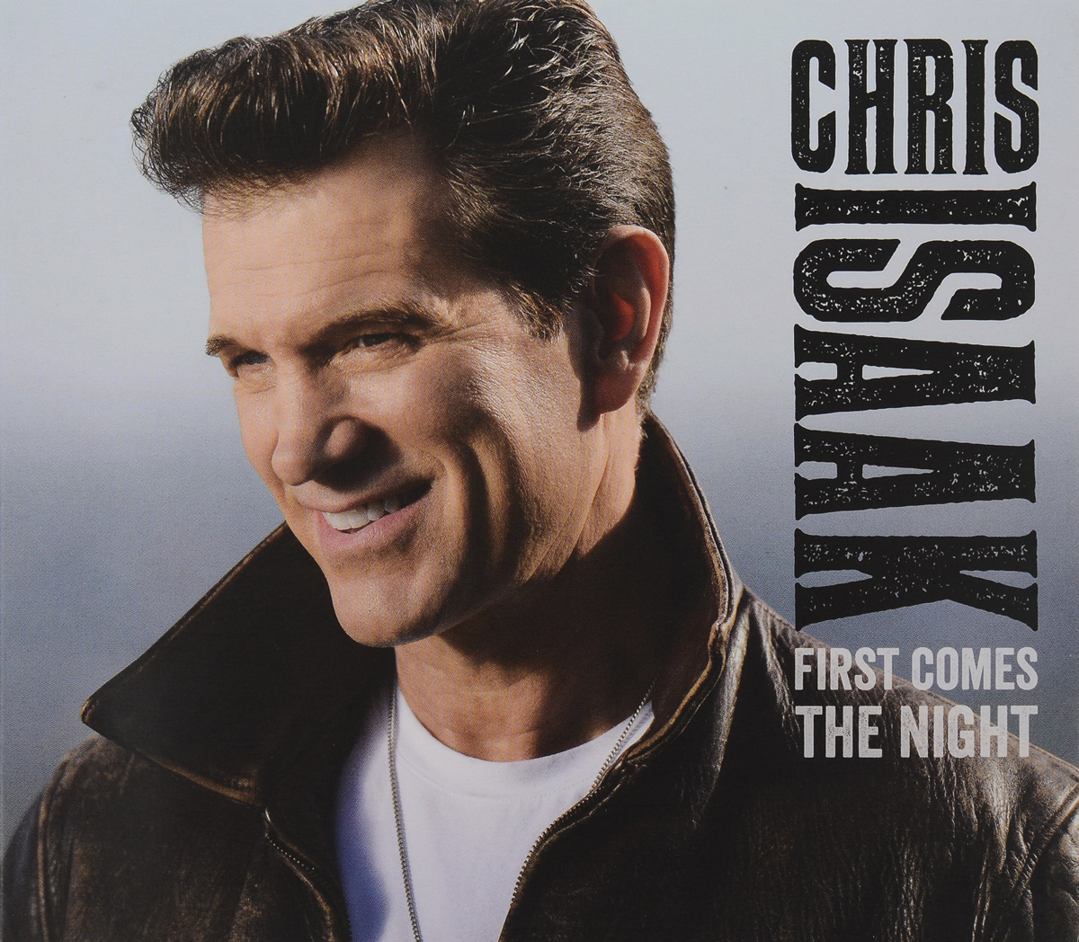 Крис Айзек Chris Isaak. First Comes The Night the night before first grade