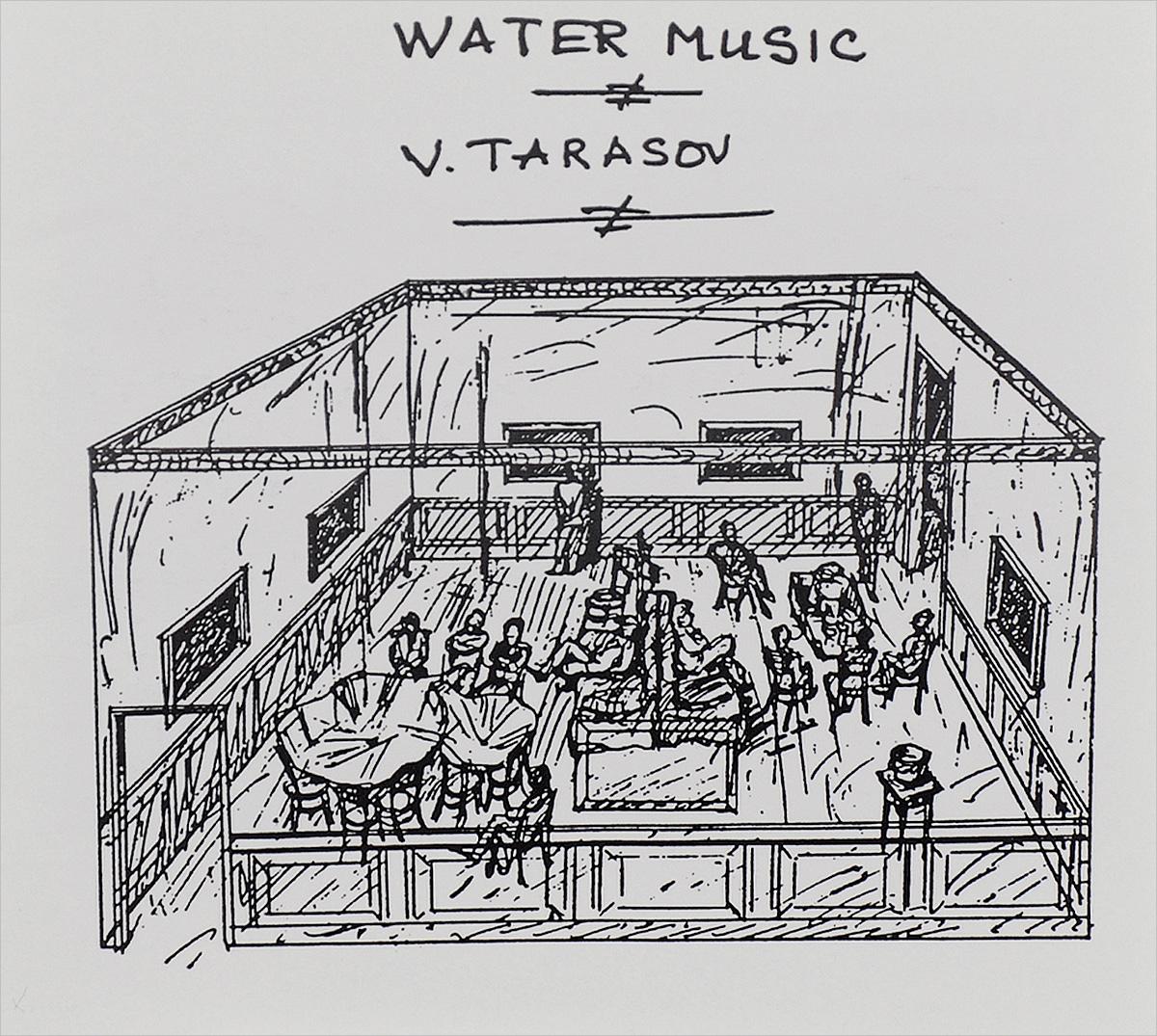 Vladimir Tarasov. Atto VII. Water Music (сингл)
