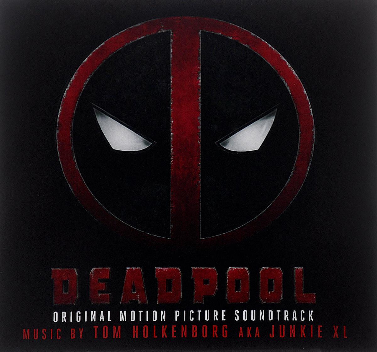 Deadpool. Original Motion Picture Soundtrack