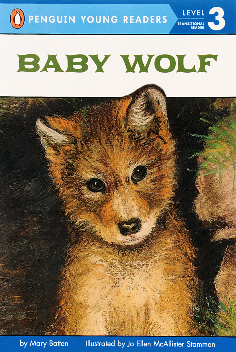 Baby Wolf: Level 3: Transitional Reader
