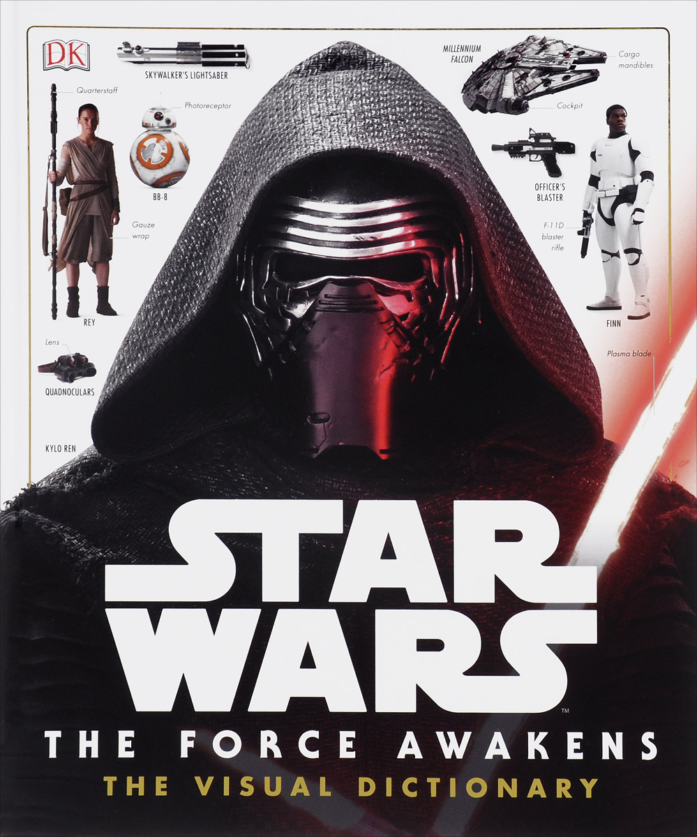 Star Wars: The Force Awakens Visual Dictionary the visual dictionary of pre press and production