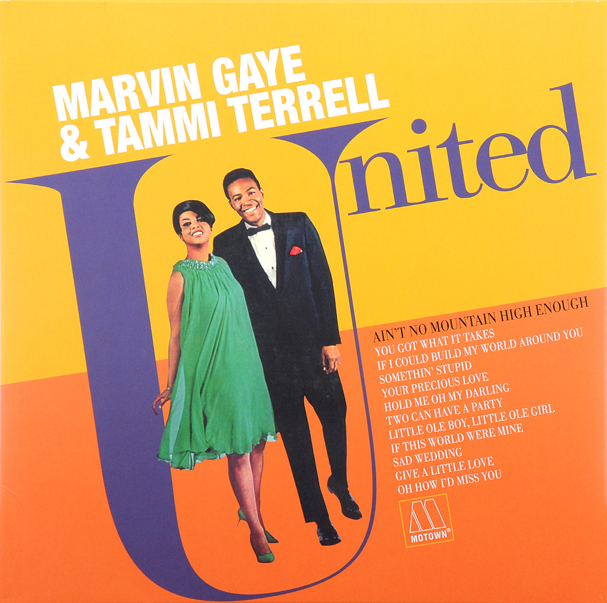 Марвин Гэй,Тэмми Тирелл Marvin Gaye & Tammi Terrell. United (LP) марвин гэй marvin gaye volume jne 1961 1965 7 lp