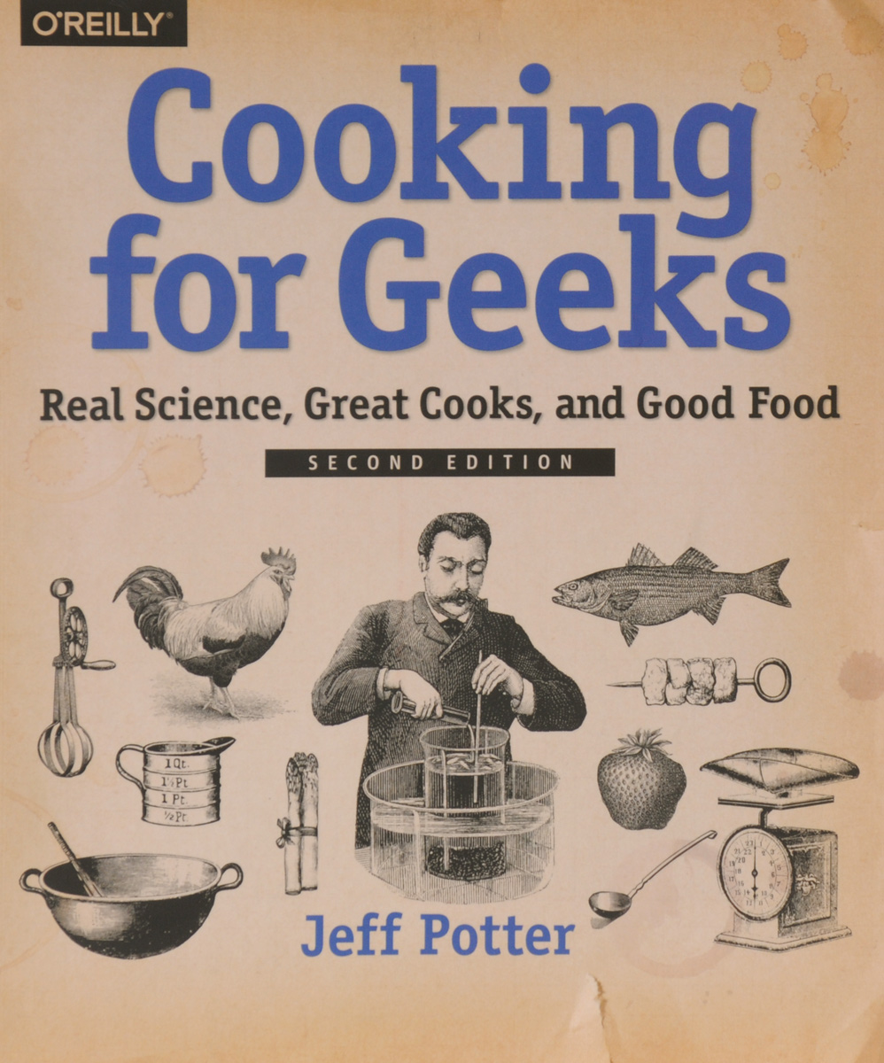 Cooking for Geeks: Real Science, Great Cooks, and Good Food энергомаш дш 3118п