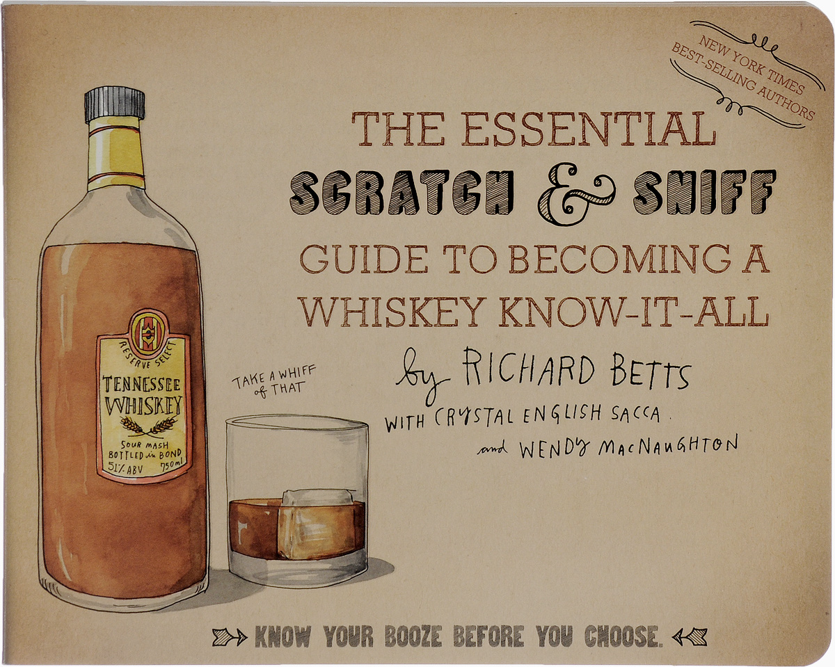 The Essential Scratch & Sniff Guide to Becoming a Whiskey Know-It-All: Know Your Booze Before You Choose richard cascarino e auditor s guide to it auditing