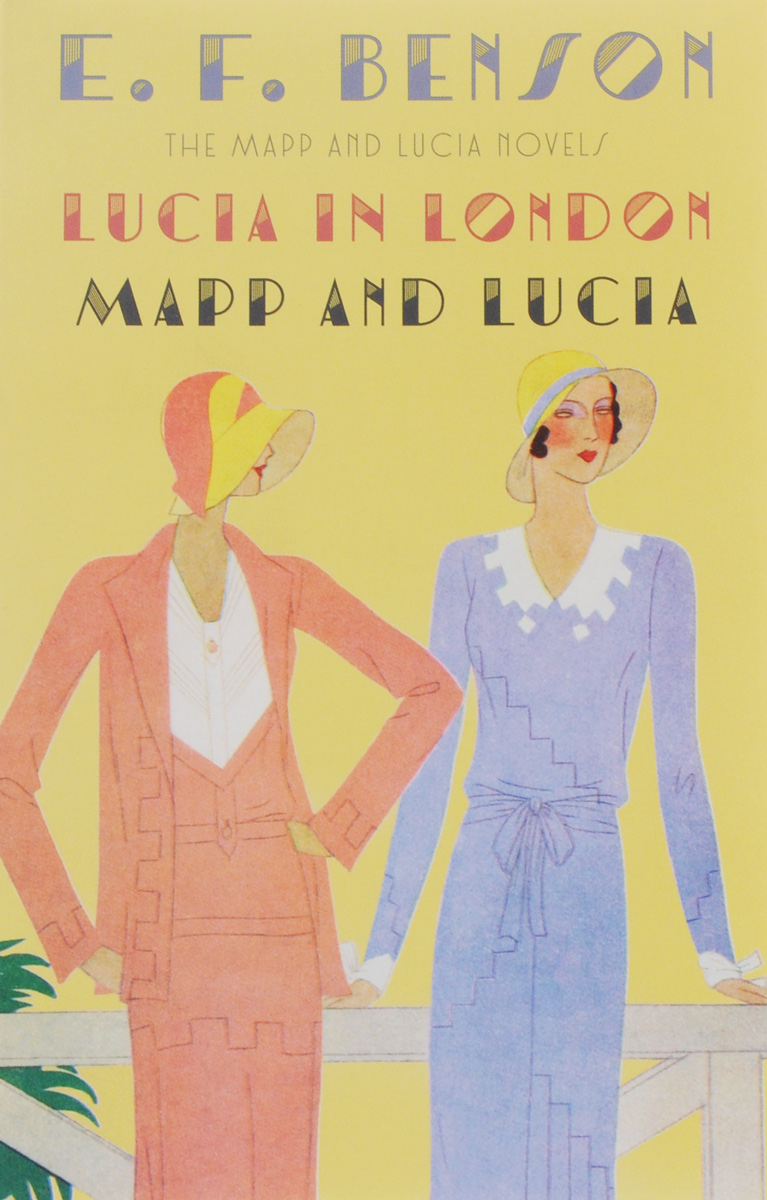Lucia in London. Mapp and Lucia the submission