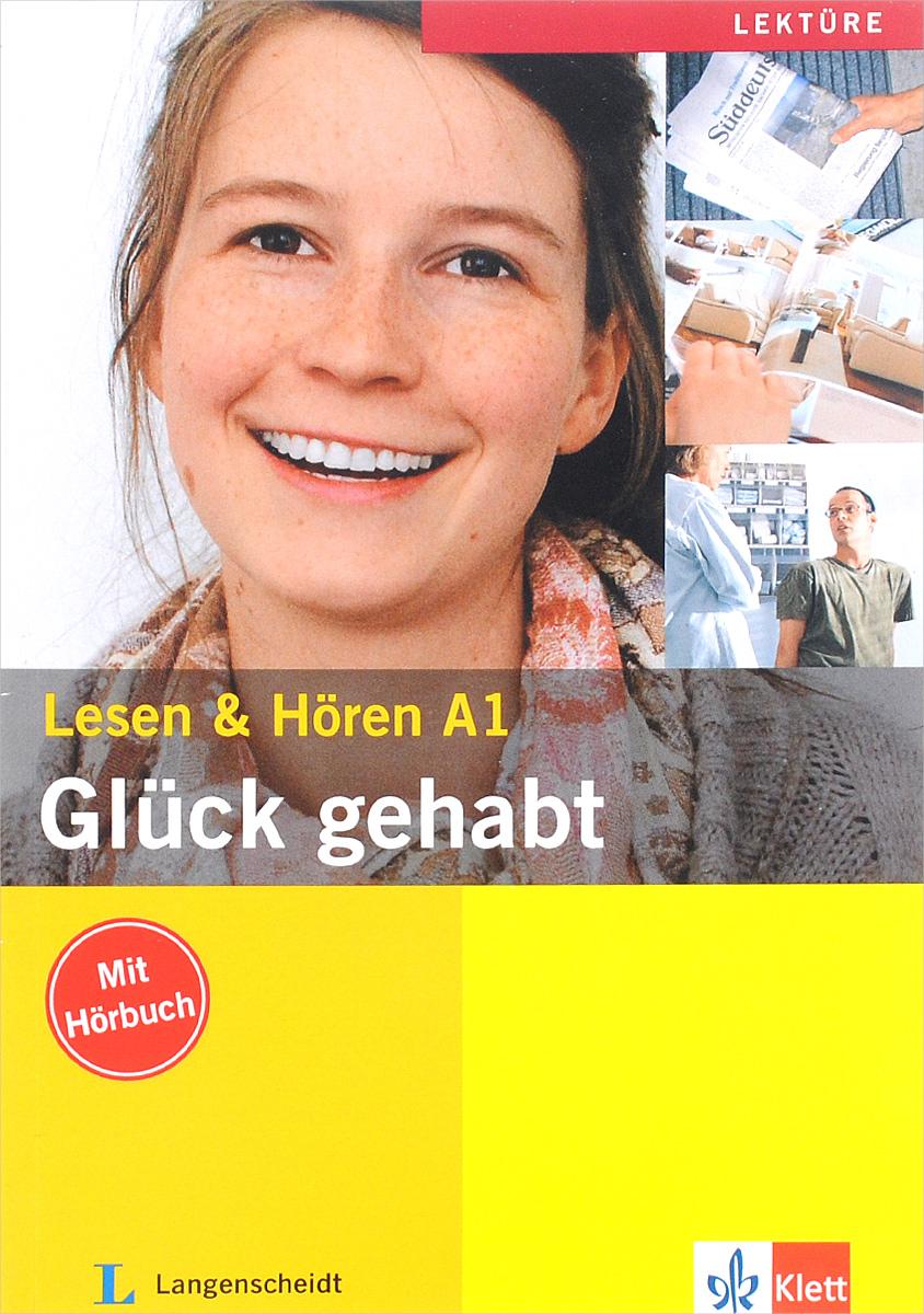 Gluck gehabt: Lesen & Horen: Level A1 (+ CD) anneli billina lesen