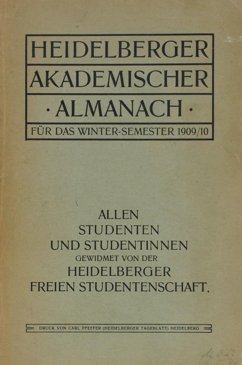 Heidelberger Akademischer Almanach fur das Winter-Semester 1909/10 сказки деда всеседа 1910 года купить