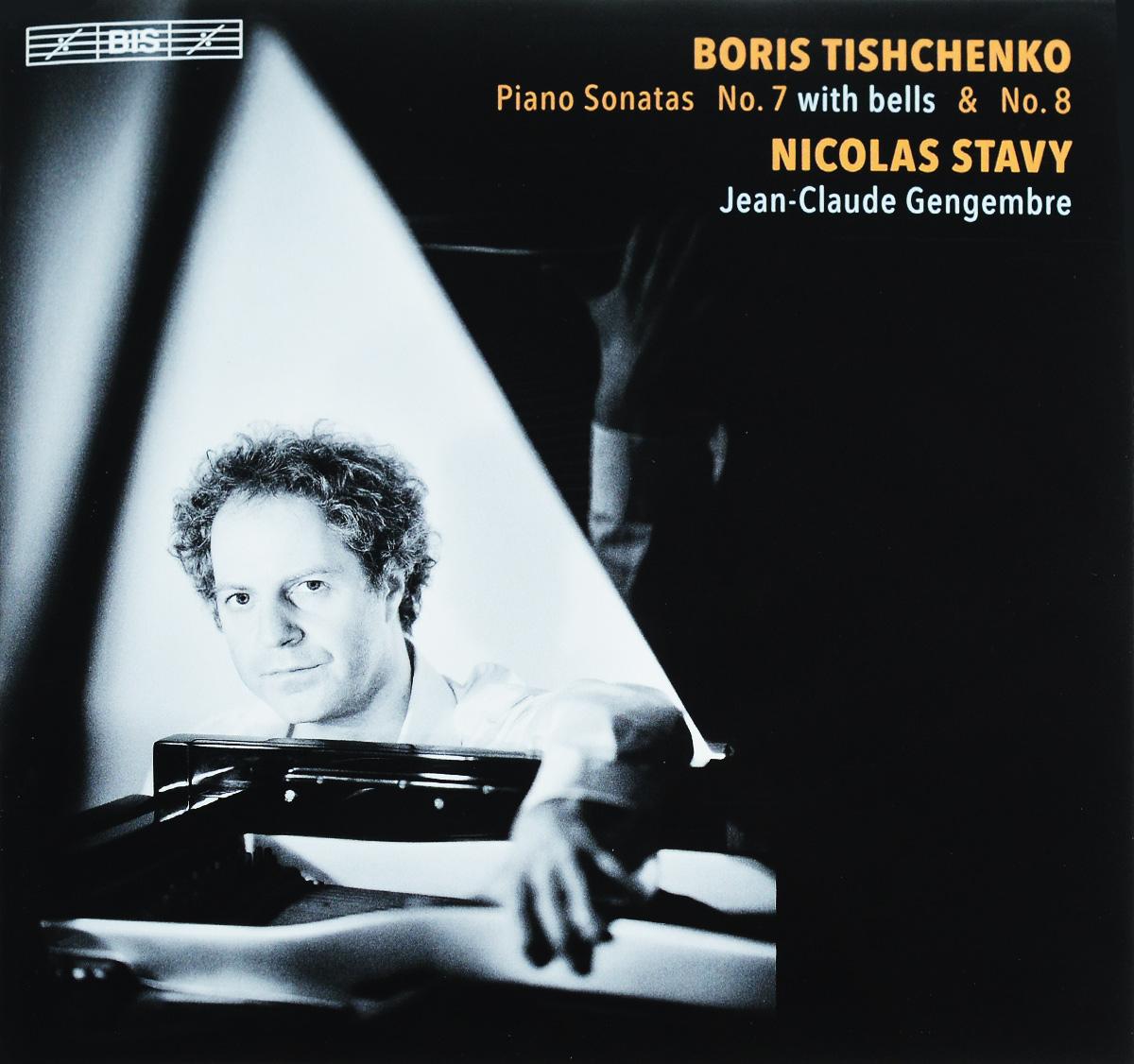 Nicolas Stavy,Jean-Claude Gengembre Nicolas Stavy. Boris Tishchenko. Piano Sonatas Nos 7 & 8 (SACD) nicolas