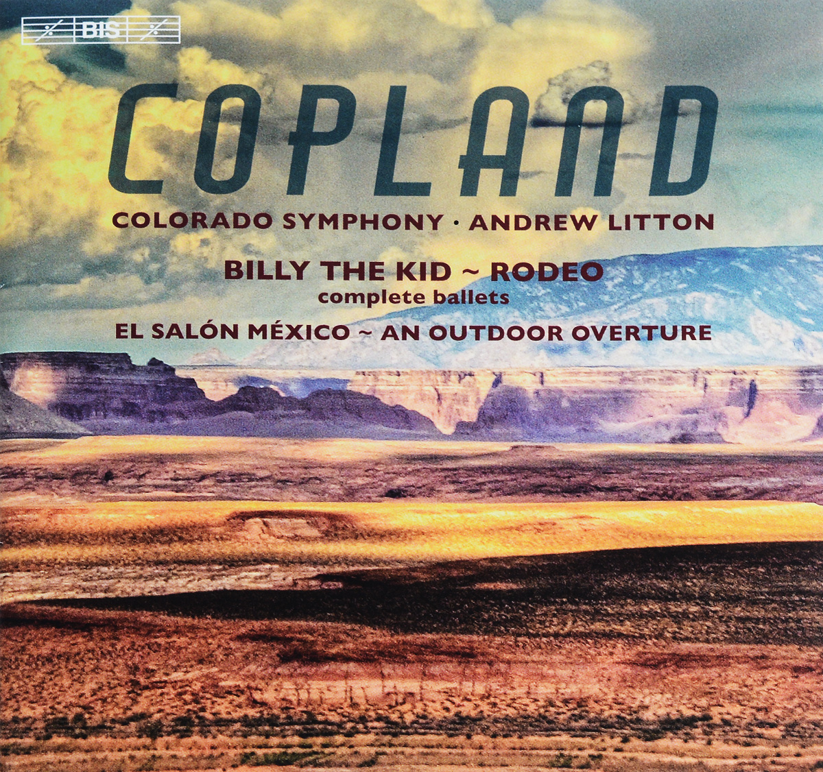Colorado Symphony,Эндрю Лайттон Colorado Symphony, Andrew Litton. Aaron Copland. Billy the Kid. Rodeo (SACD) футболка billy the kid
