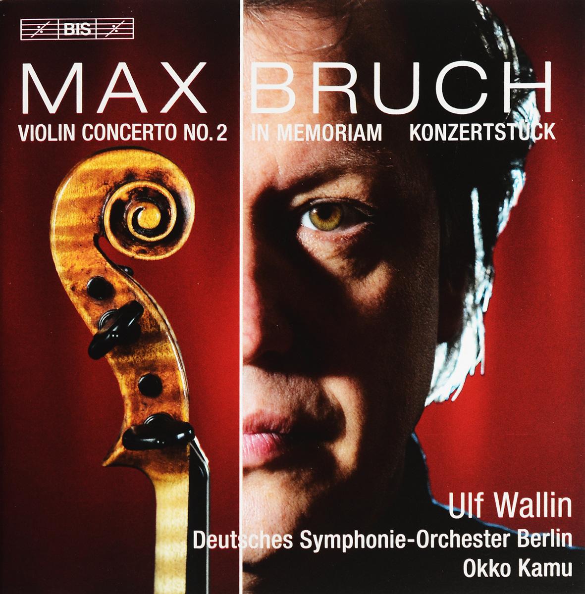 Воллин Ульф,Deutsches Symphonie-Orchester Berlin,Окко Каму Ulf Wallin, Deutsches Symphonie-Orchester Berlin, Okko Kamu. Max Bruch. Violin Concerto No. 2 (SACD) turkisch deutsches worterbuch