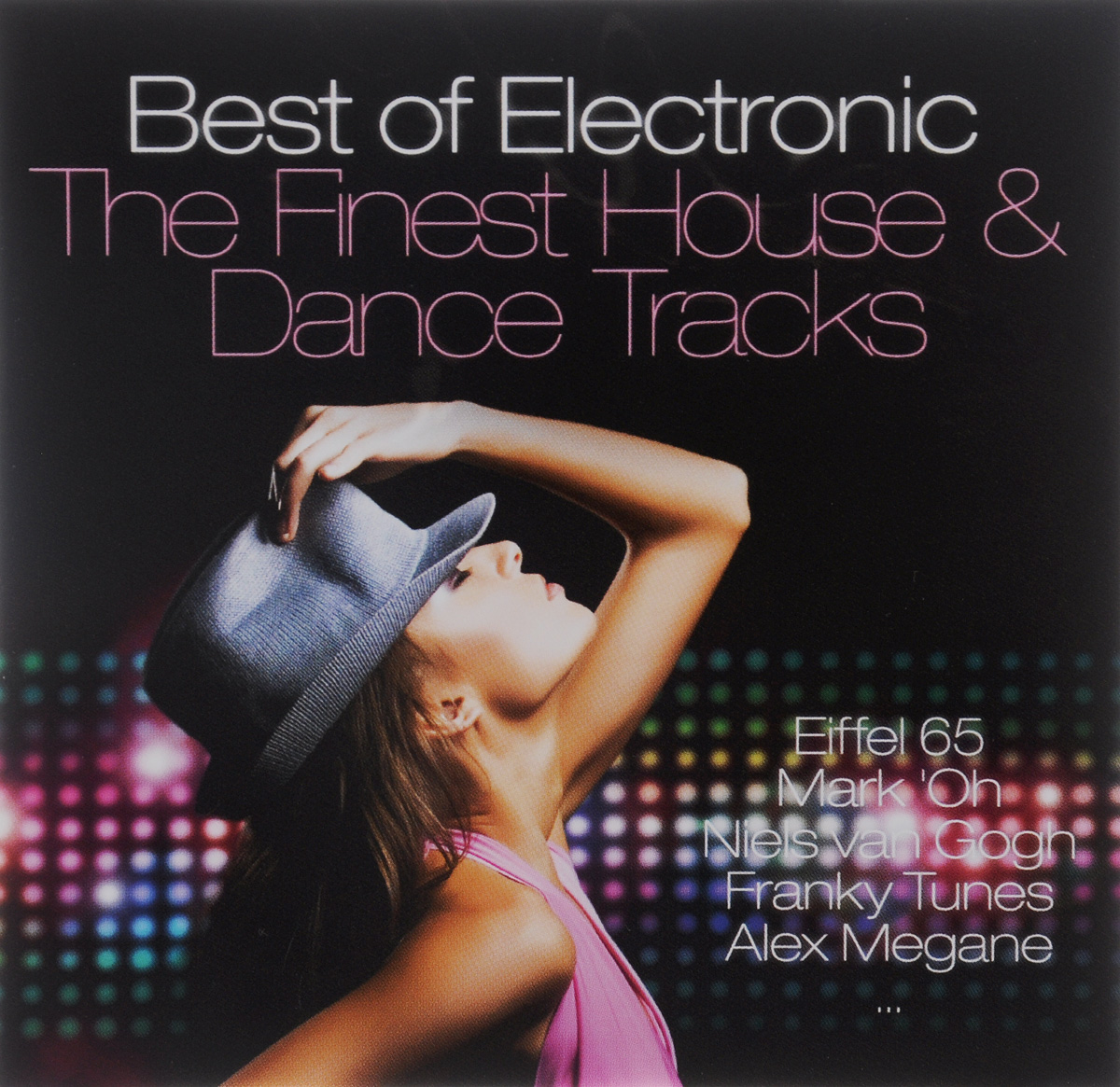 Best Of Electronic. The Finest House & Dance Track (2 CD)