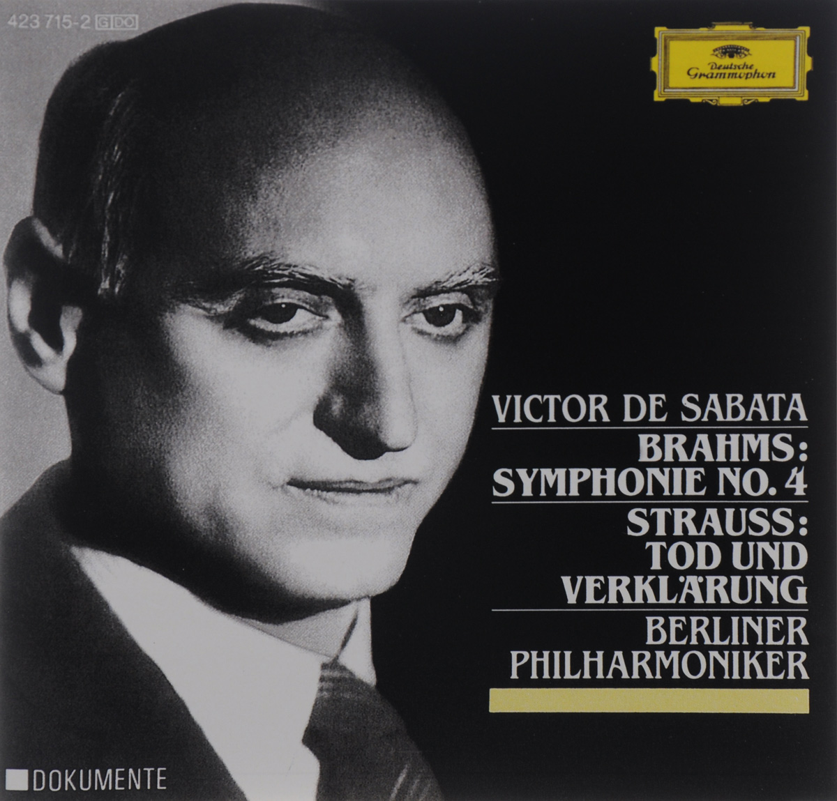 Victor De Sabata Brahms. Symphony No. 4 / Strauss. Tod Und Verklarung brahms brahms symphony no 4