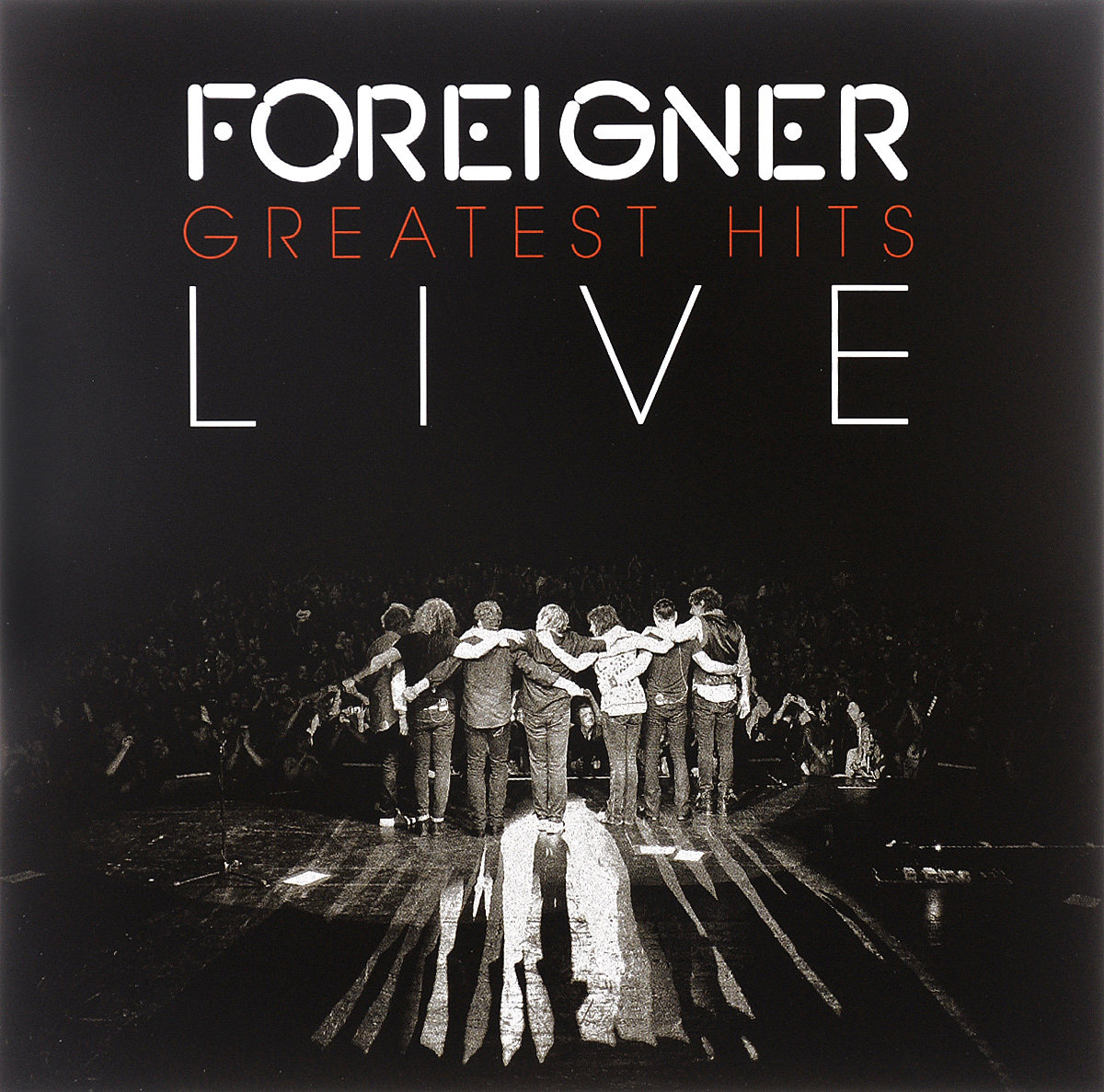Foreigner Foreigner. Greatest Hits. Live