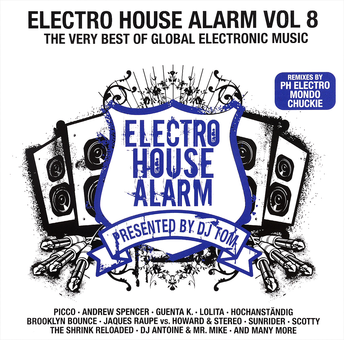 Electro House Alarm. Vol. 8.The Very Best Of Global Electronic Music (2CD)