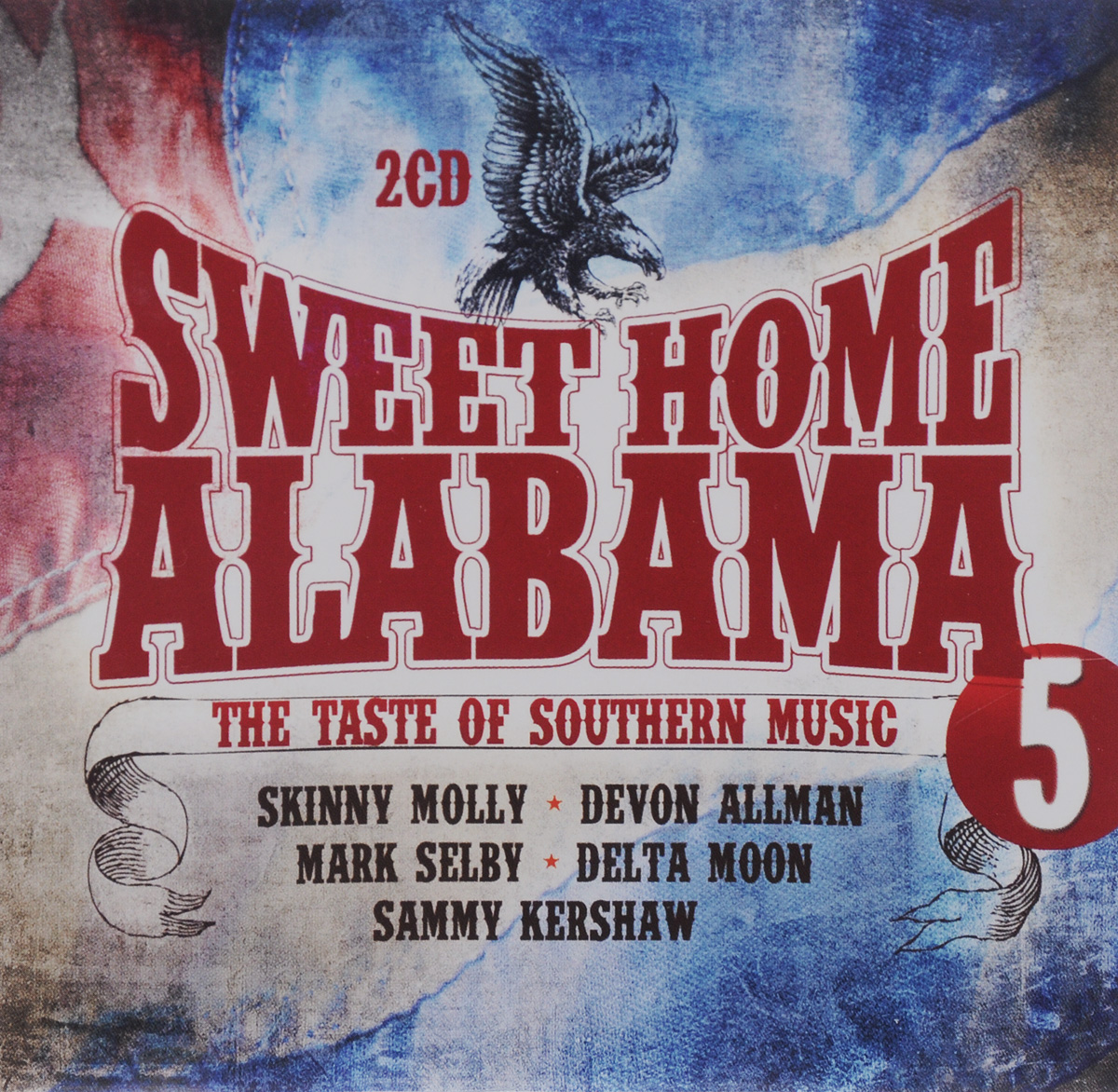 Sweet Home Alabama. Vol. 5. The Taste Of Southern Music (2 CD)