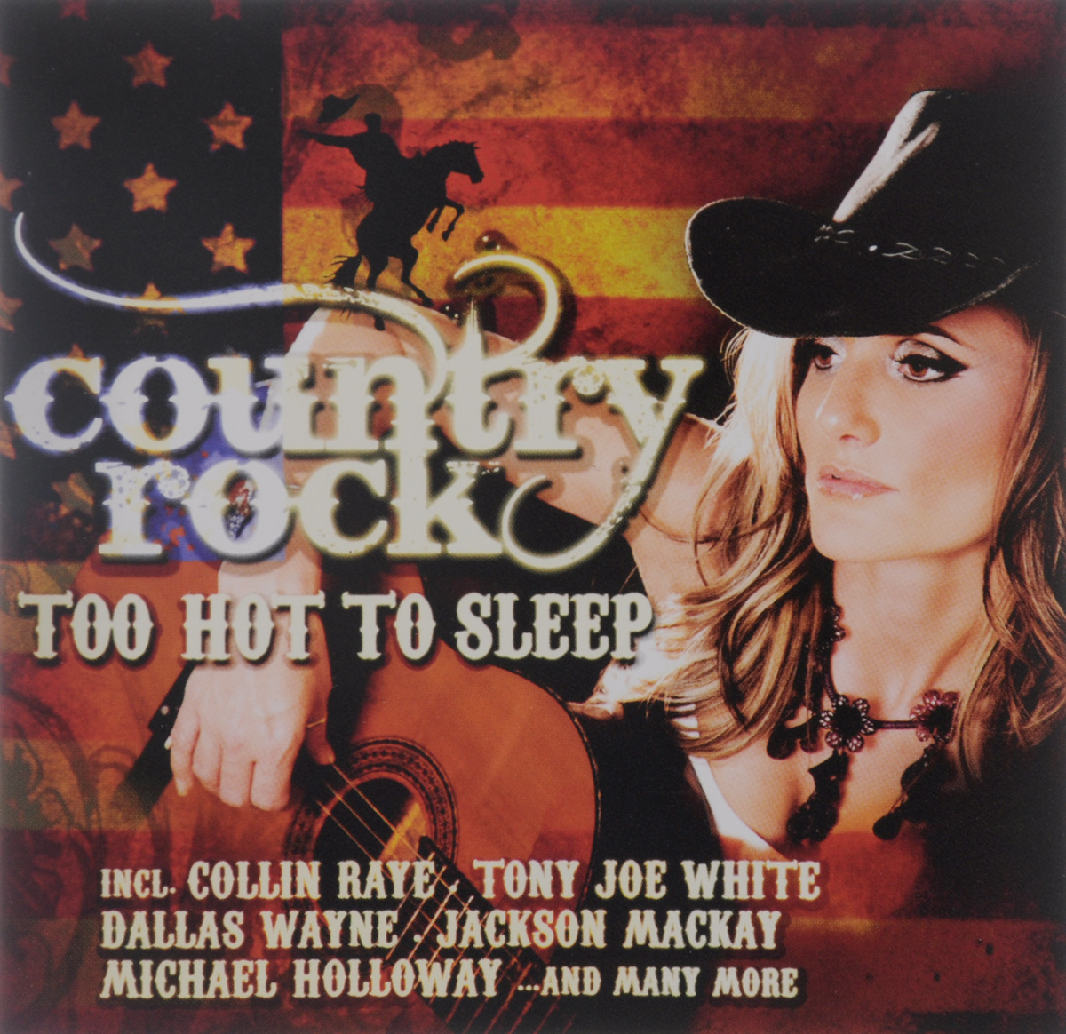 Country Rock. Too Hot To Sleep