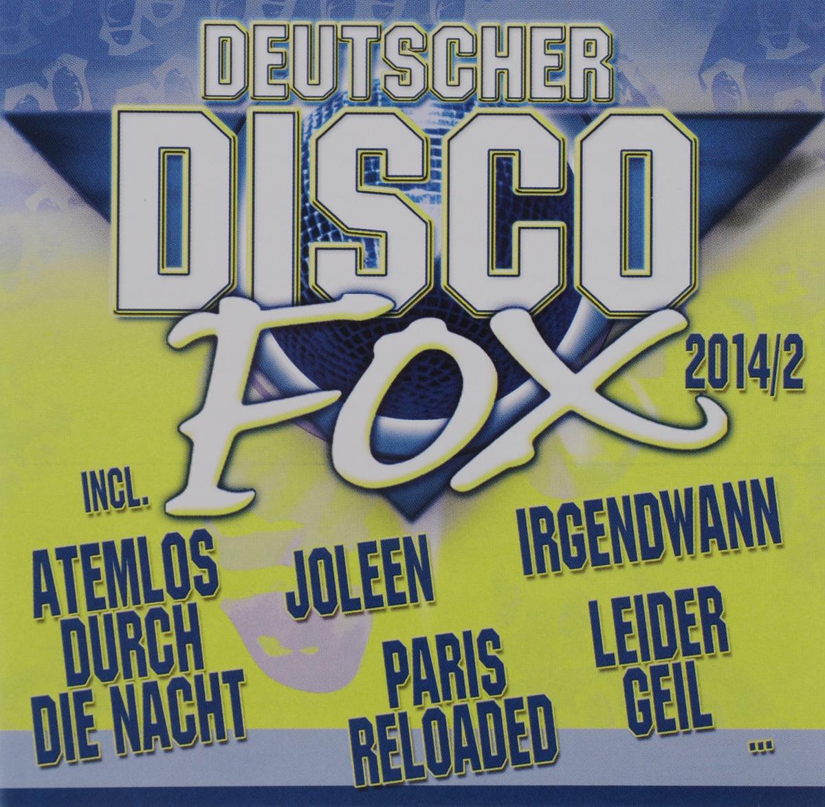 Deutscher Disco Fox 2014/2 (2 CD)