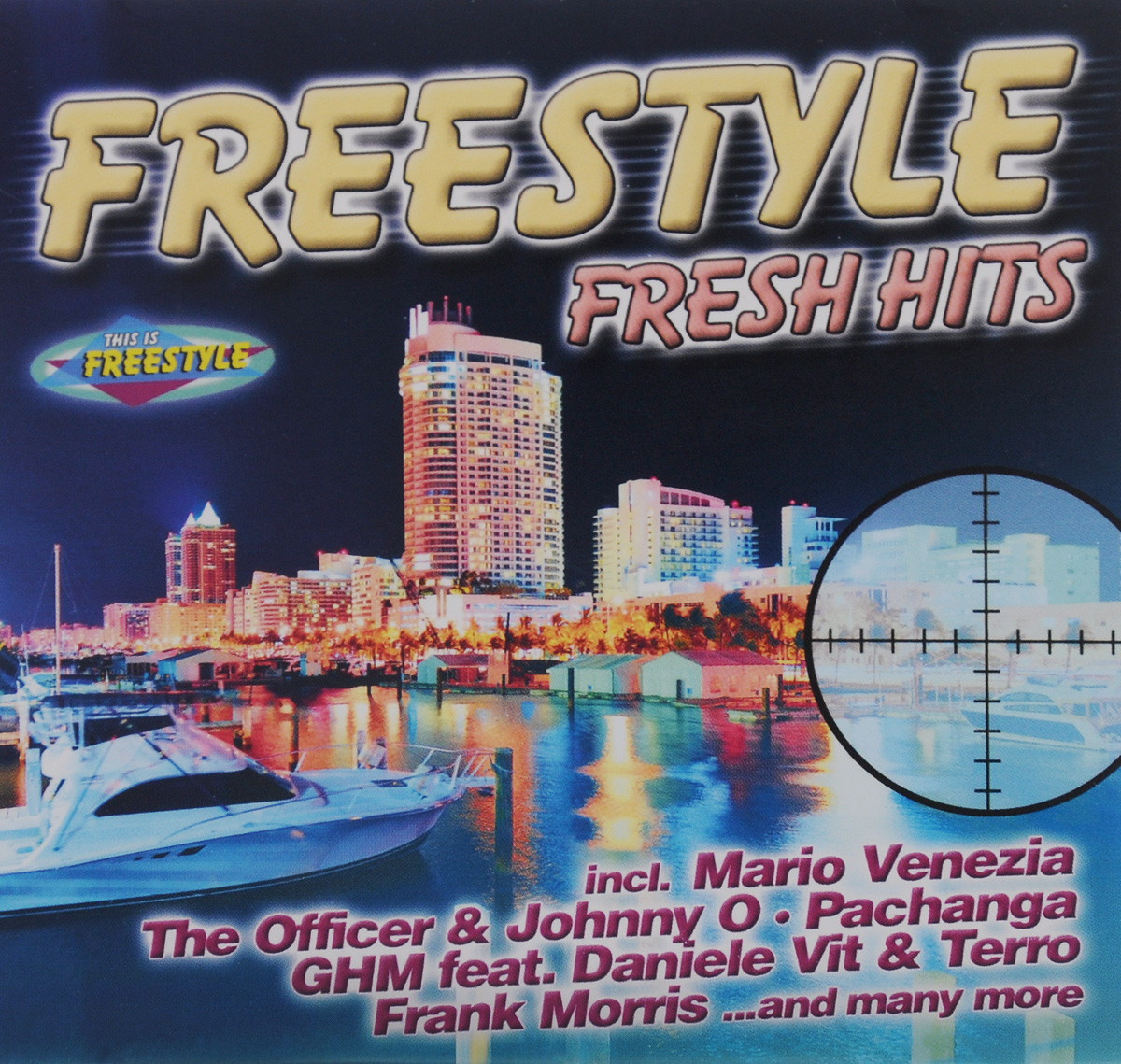 Freestyle. Fresh Hits
