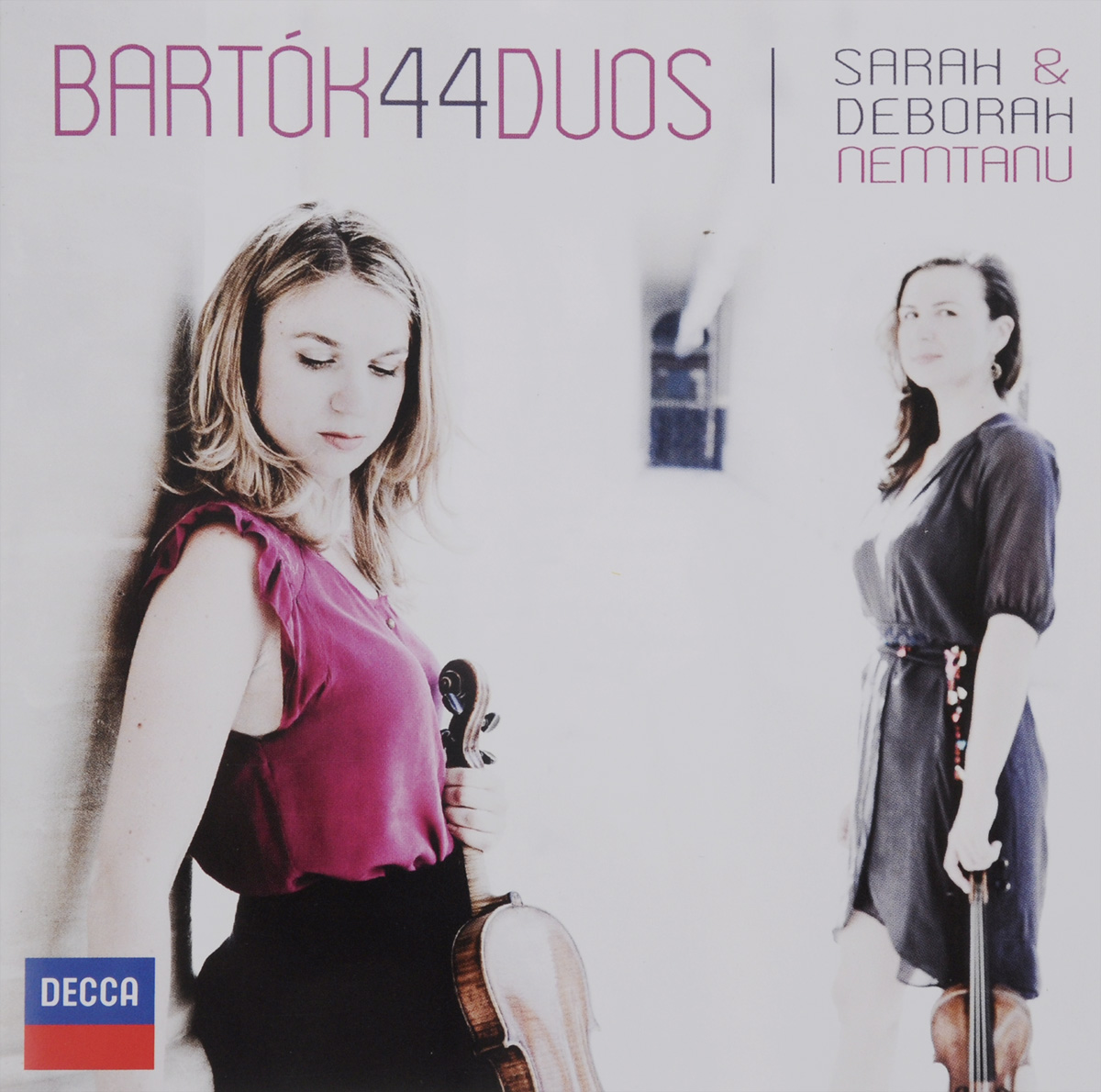 Sarah Nemtanu,Deborah Nemtanu Sarah Nemtanu. Deborah Nemtanu. Bartok. 44 Duos For Two Violins deborah trendel leader iv therapy for dummies isbn 9781118224458