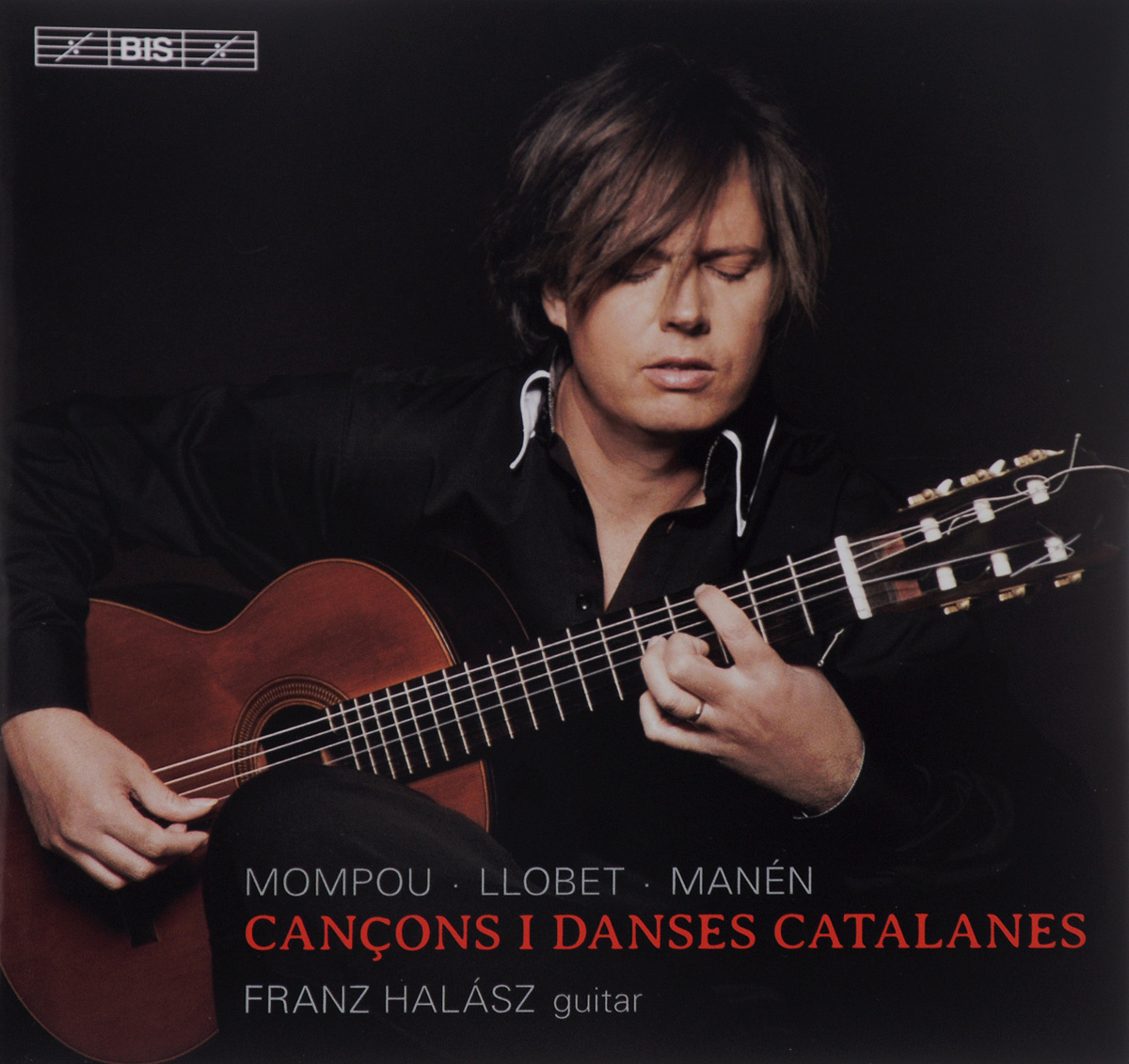 Franz Halasz. Mompou / Llobet / Manen. Cancons I Danses Catalanes (SACD)