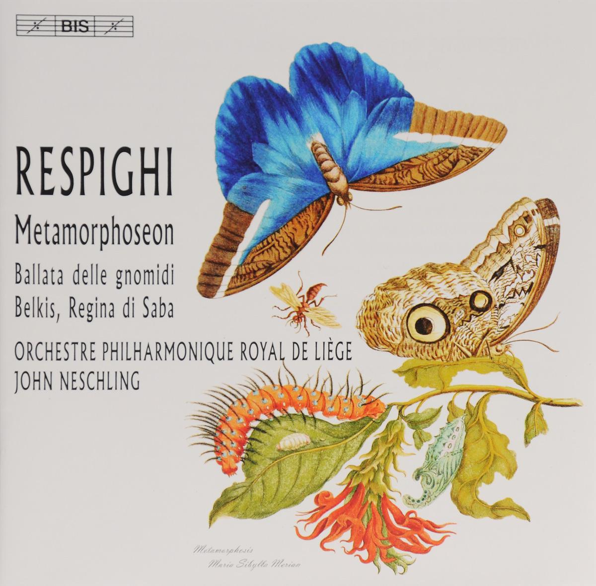 John Neschling. Respighi. Metamorphoseon / Ballata Delle Gnomidi / Belkis, Regina Di Saba (SACD)