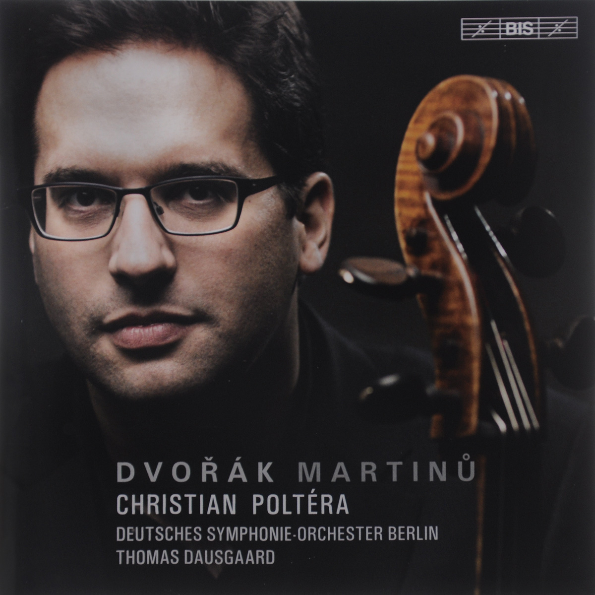 Томас Даусгард,Deutsches Symphonie-Orchester Berlin Thomas Dausgaard. Dvorak / Martinu. Cello Concertos (SACD)