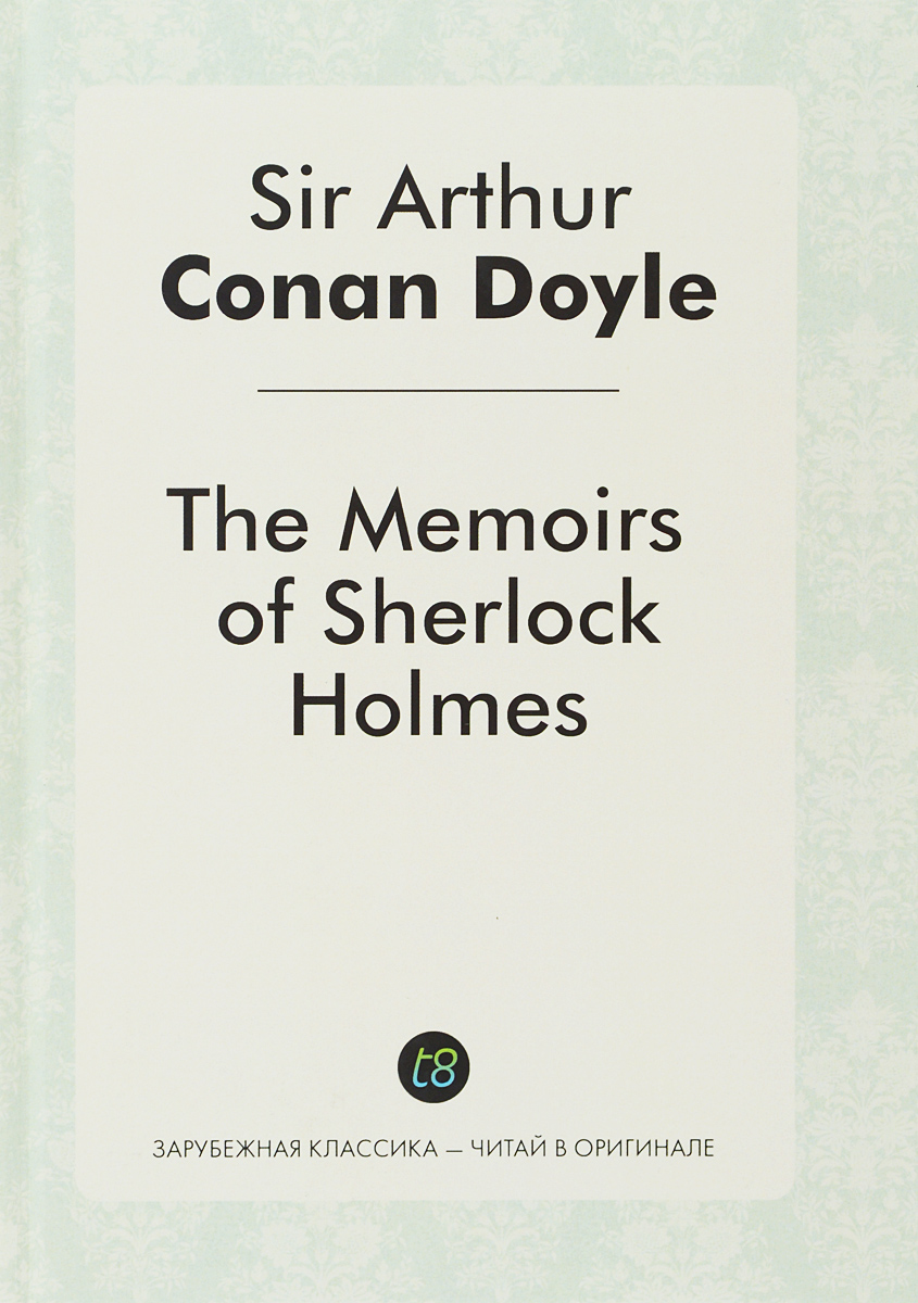 Arthur Conan Doyle The Memories of Sherlock Holmes arthur conan doyle sherlock holmes and the sport of kings stage 1