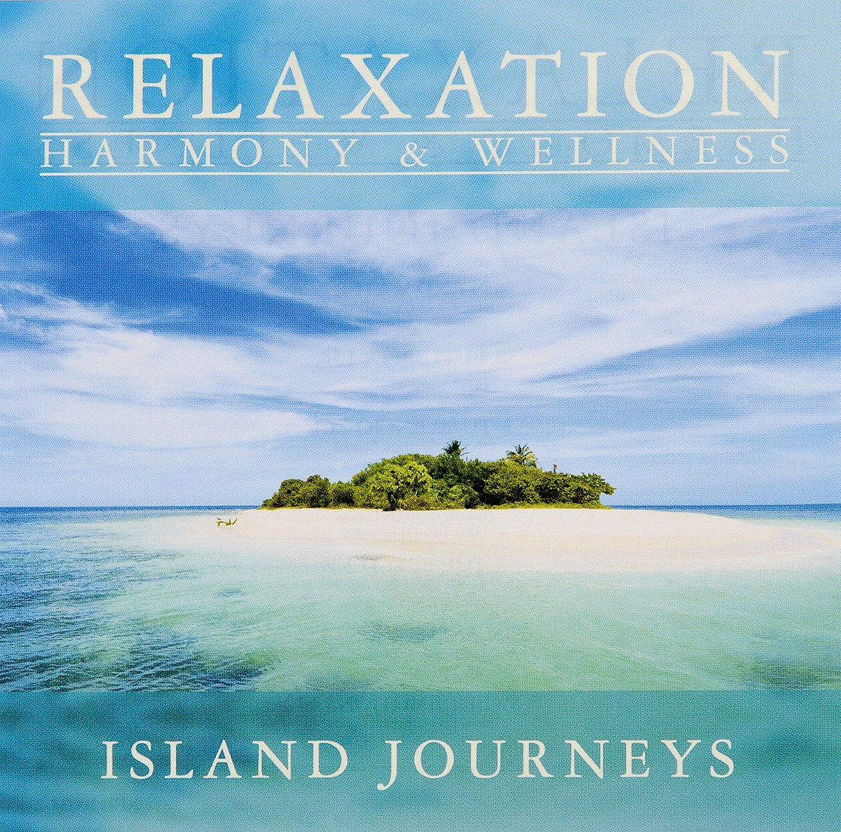 Relaxation Harmony & Wellness. Island Journeys (CD)