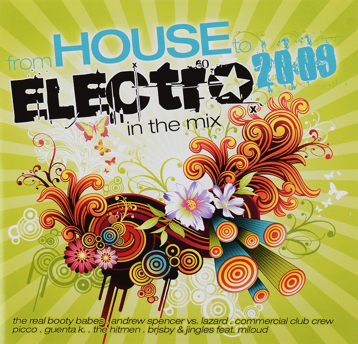 From House To Electro 2009 In The Mix (2 CD)