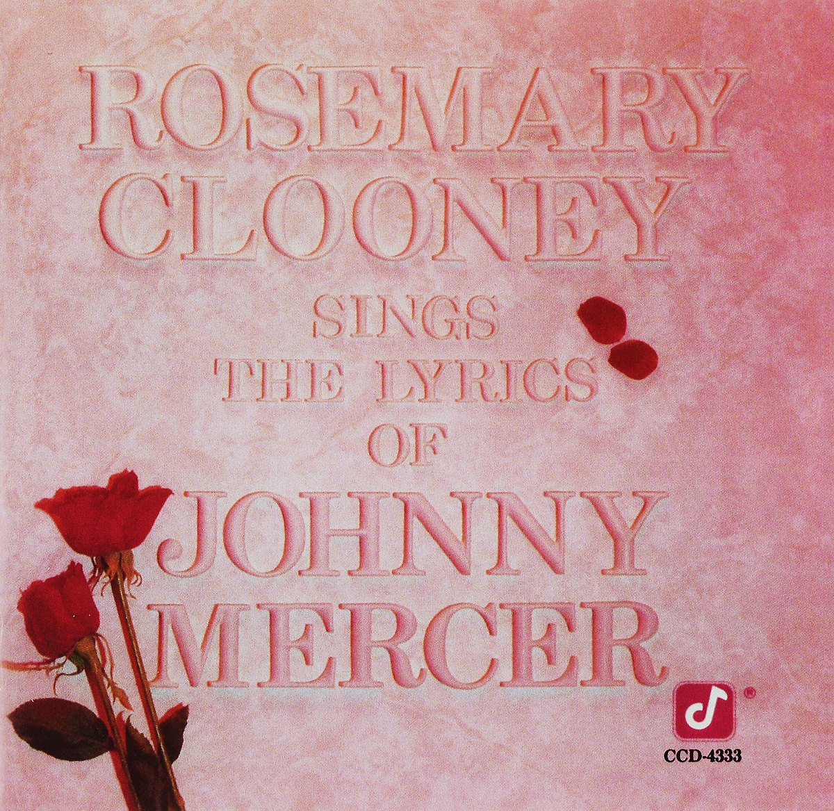 Джонни Мерсер Johnny Mercer. Rosemary Clooney.Sings The Lyrics Of Johnny Mercer
