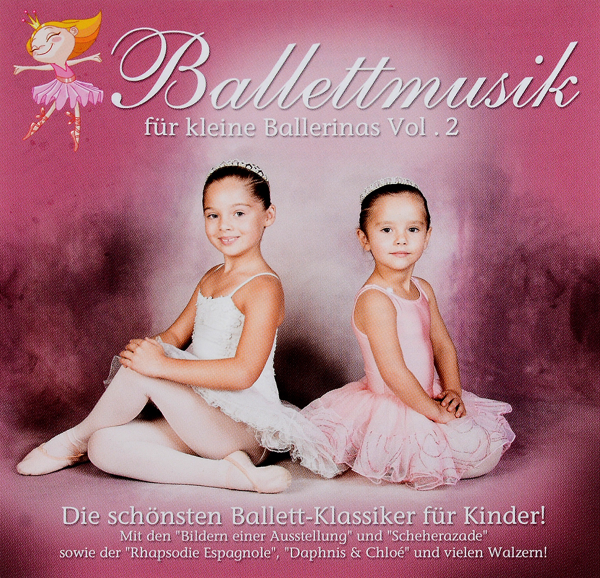 Ballettmusik: Fur Kleine Ballerinas. Volume 2 (2 CD) talking about chinese culture volume 2 cd