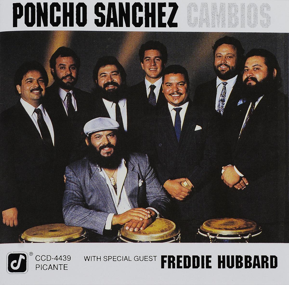 Poncho Sanchez. Cambios