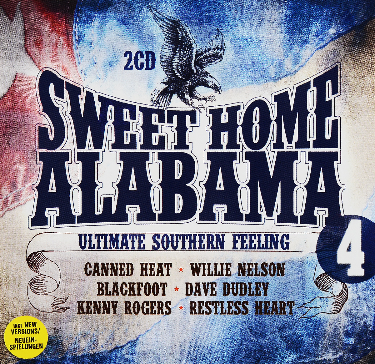 Sweet Home Alabama Vol. 4. Ultimate Southern Feel (2 CD)