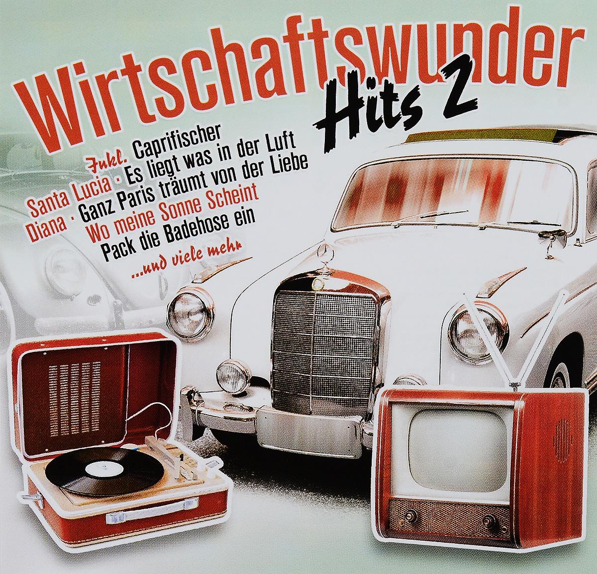 Wirtschaftswunder Hits 2 (2 CD)