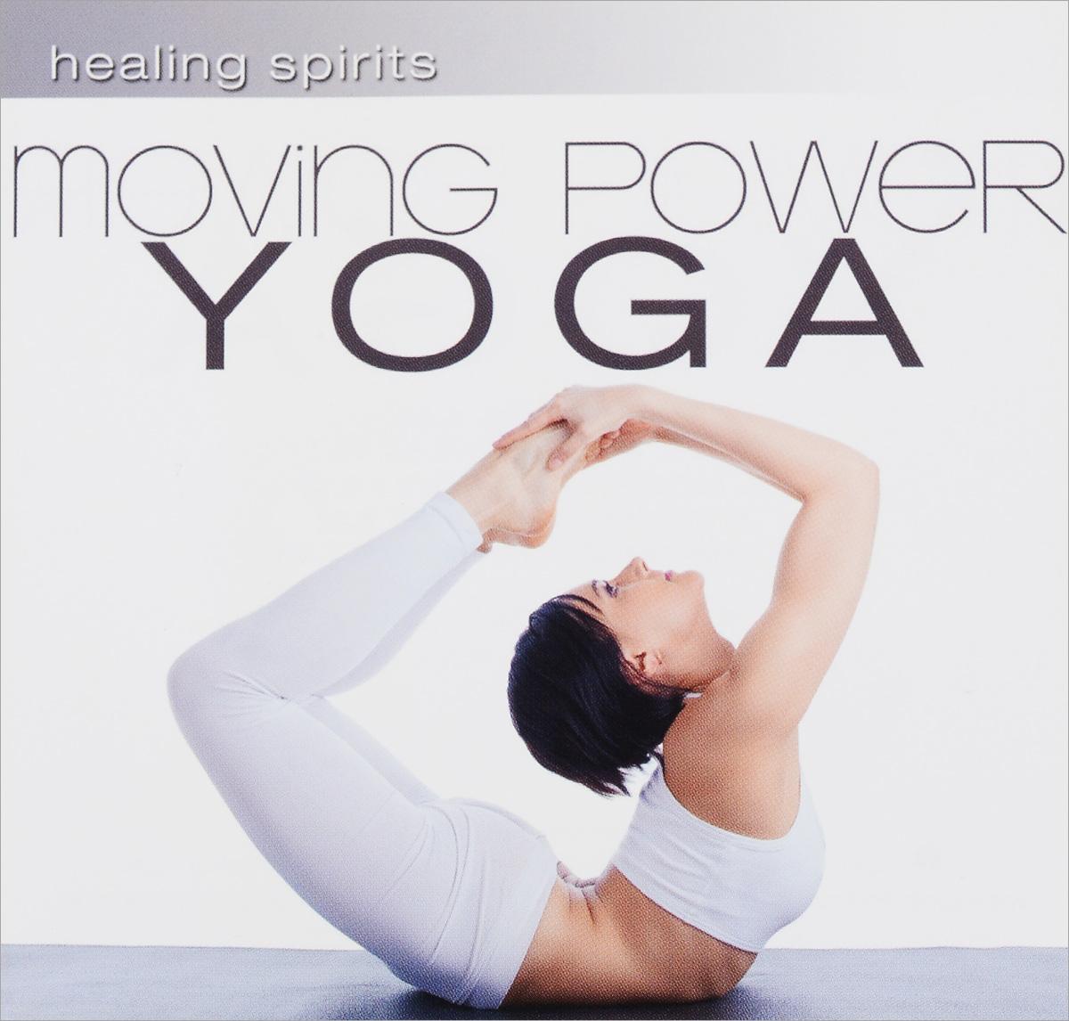 Healing Spirits. Moving Power Yoga