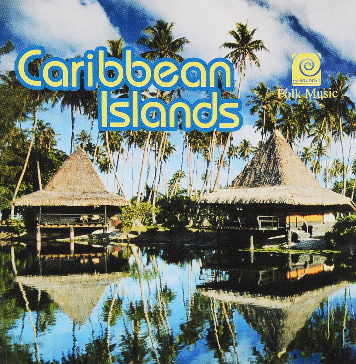 The Sound Of Folk Music - Caribbean Islands