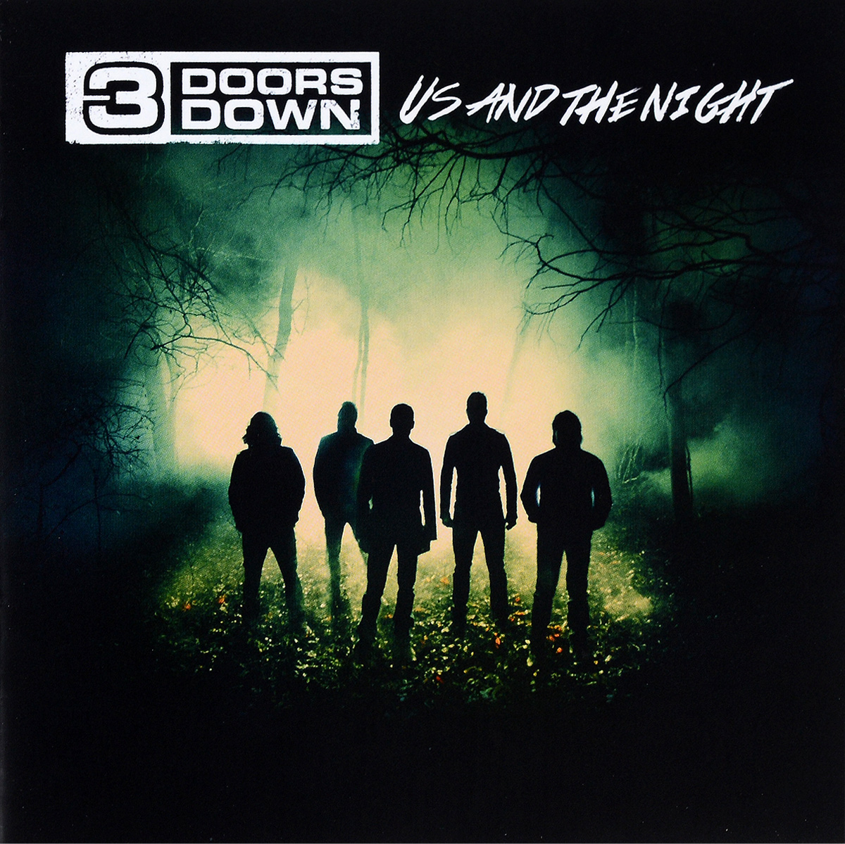3 Doors Down 3 Doors Down. Us And The Night