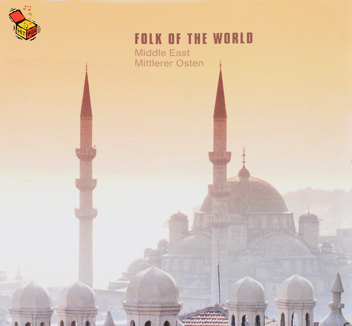 Folk Of The World. Middle East / Mitlerer Osten