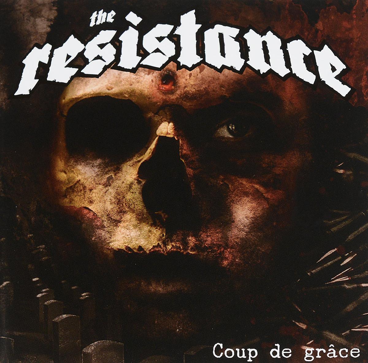 Zakazat.ru The Resistance. Coup De Grace