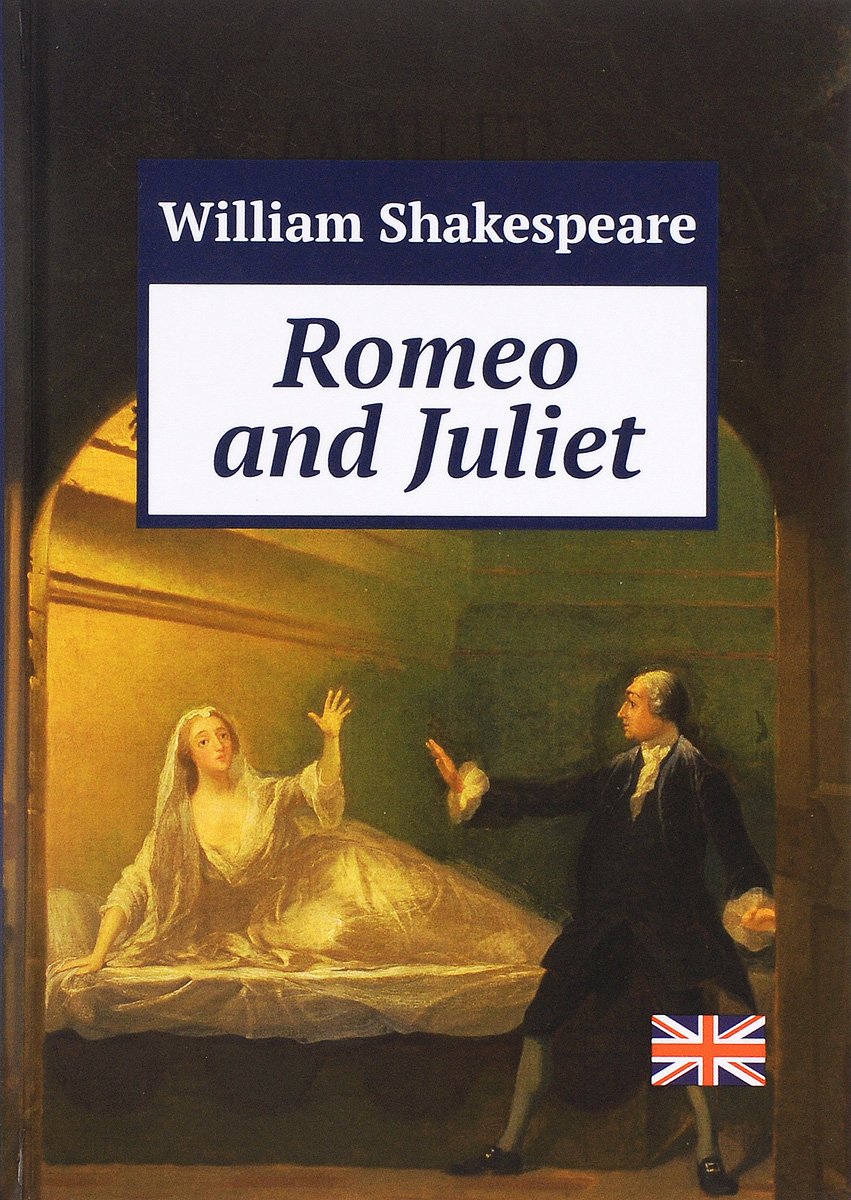 William Shakespeare Romeo and Juliet romeo and juliet